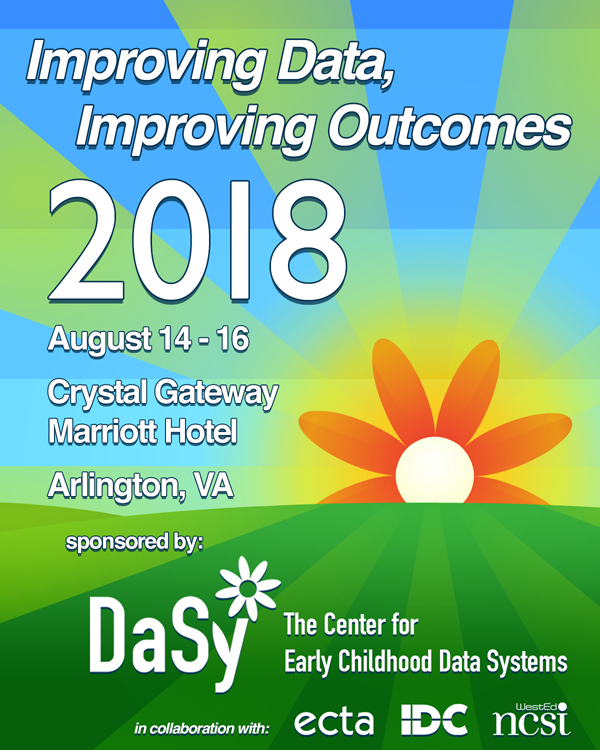 Improving Data, Improving Outcomes - August 14-16, 2018 - Gateway Marriott Hotel, Arlington, VA
